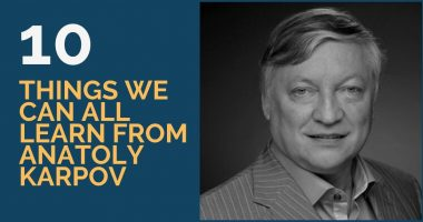 10 Things We Can All Learn from Anatoly Karpov