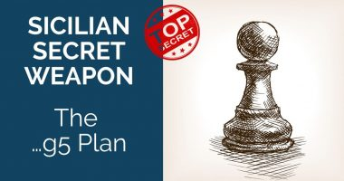 Sicilian Secret Weapon: The …g5 Plan