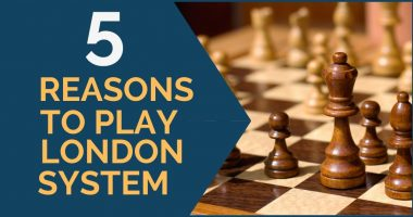 5 Reasons to Play the London System