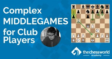 Complex Middlegames [TCW Academy]