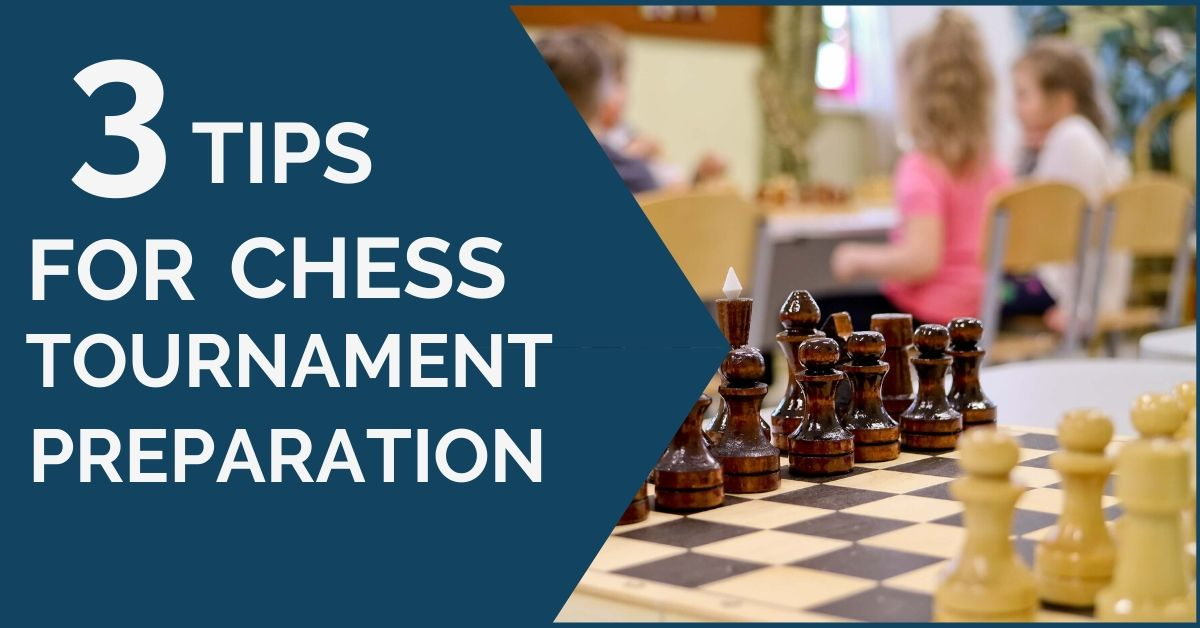 3-tips-chess-tournament-prep