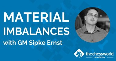 Material Imbalances with GM Sipke Ernst [TCW Academy]