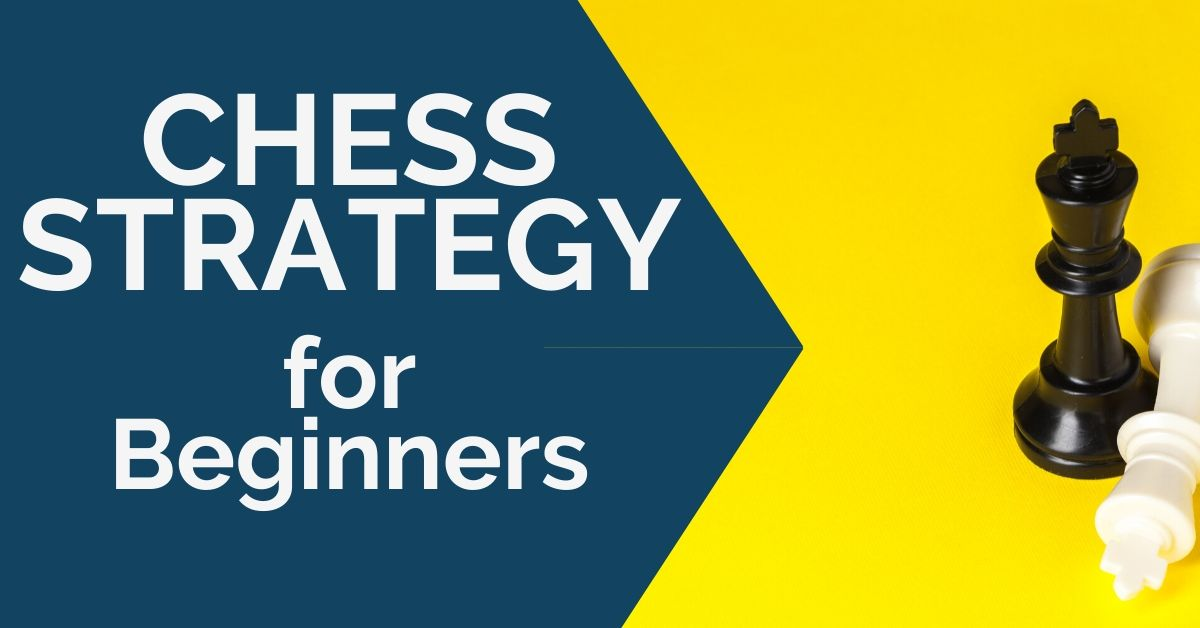 chess strategy beginners