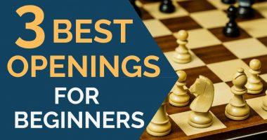 3 Best Openings for Beginners