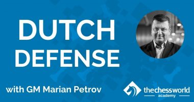 The Dutch Defense with GM Petrov [TCW Academy]