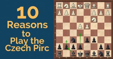 10 Reasons to Play the Czech Pirc