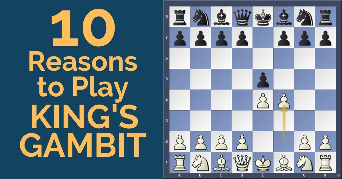 10-reasons-to-play-kings-gambit