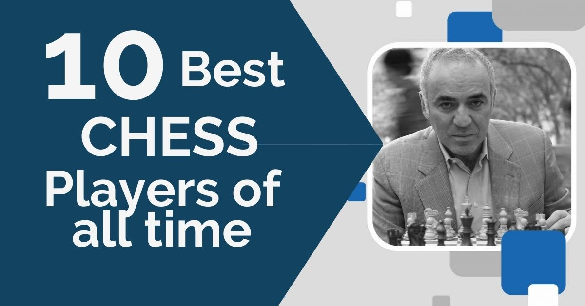 10-best-chess-players-of-all-time