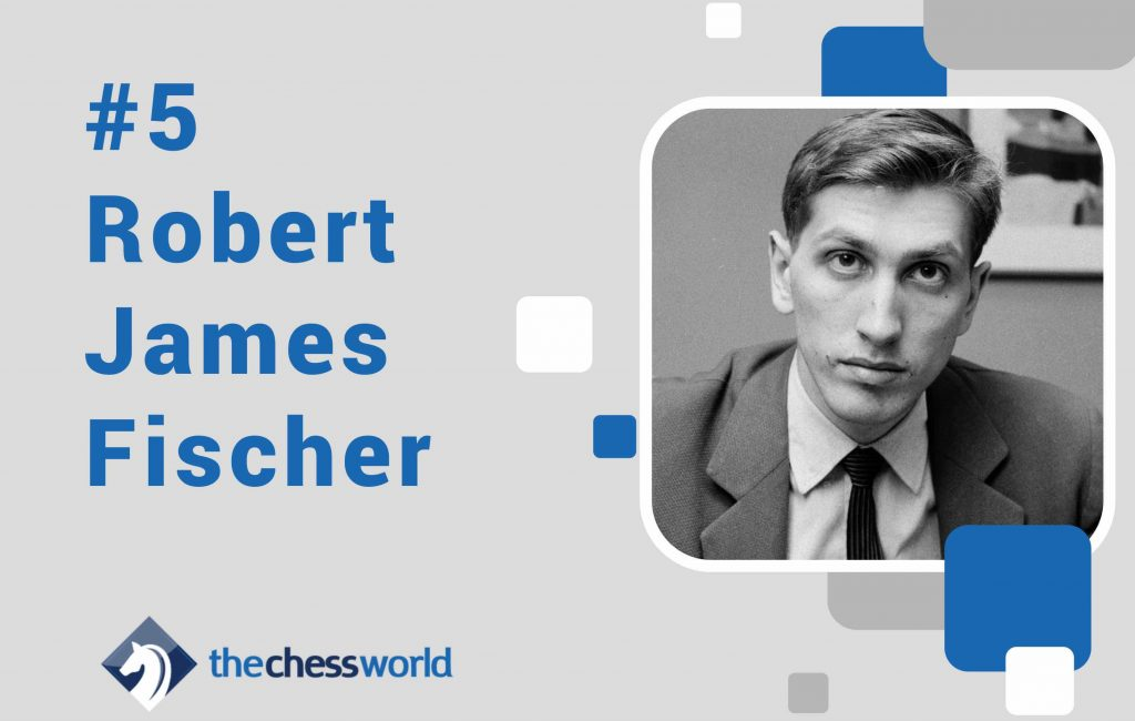 best chess players robert james fischer