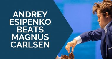 Andrey Esipenko Beats Magnus Carlsen: Game Analysis