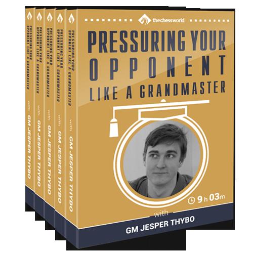 pressuring_your_opponent_like_a_grandmaster
