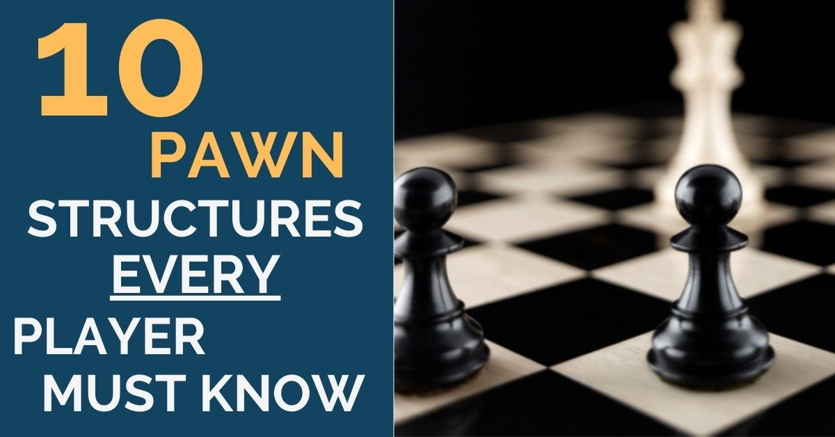 must know pawn structures