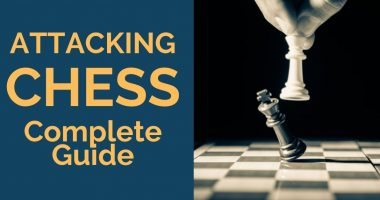 Attacking Chess: Complete Guide