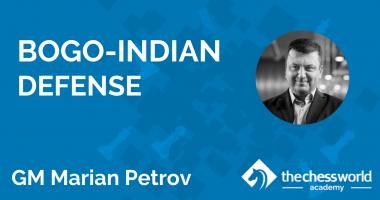 Bogo-Indian Defense with GM Marian Petrov [TCW Academy]