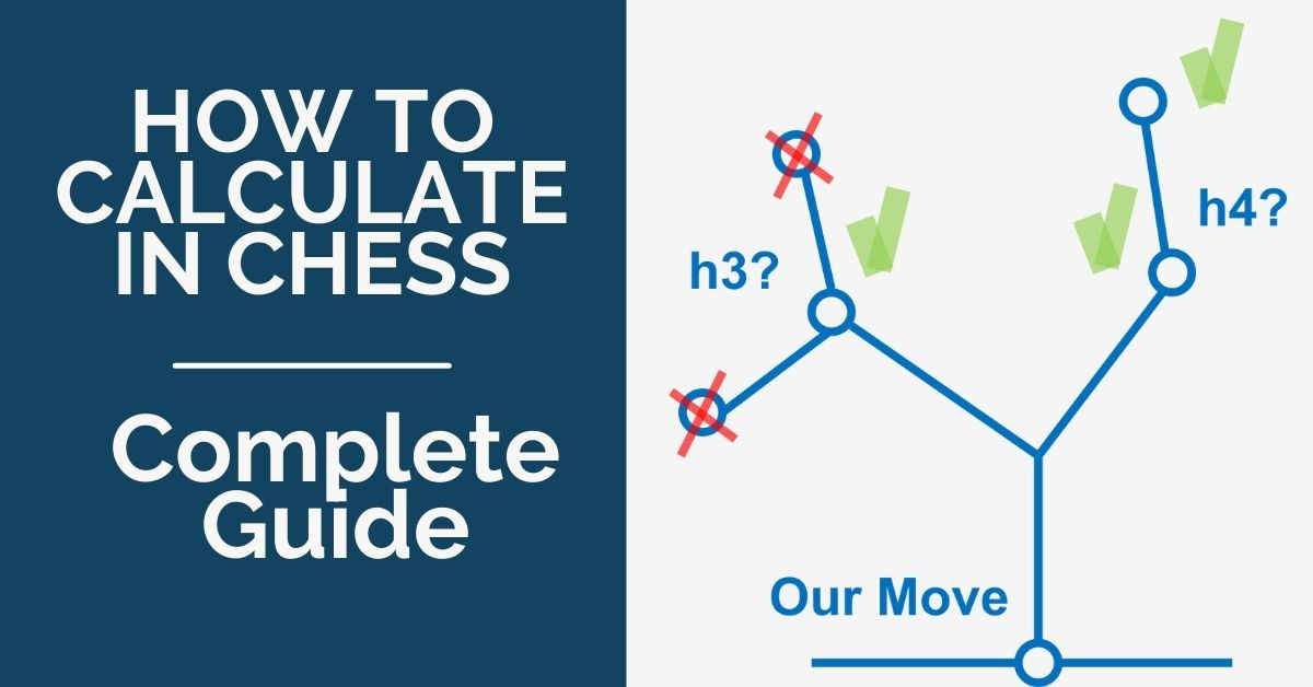 How to Calculate in Chess