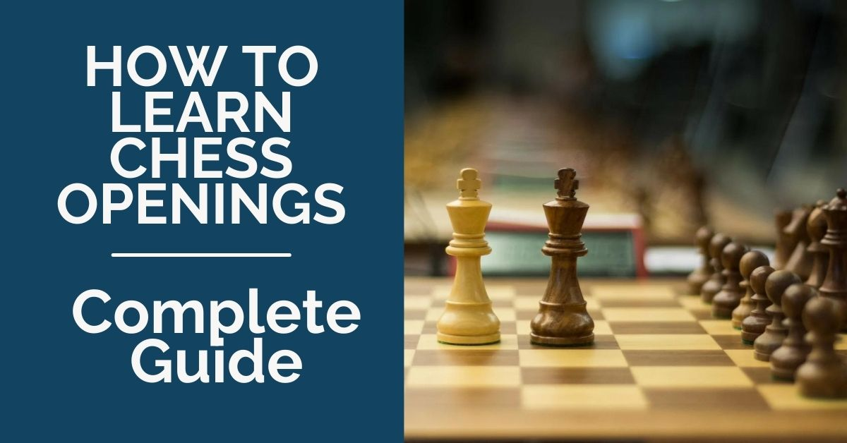 how-to-learn-chess-openings